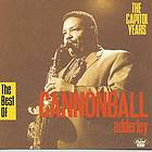 The best of Cannonball Adderley : the Capitol years.