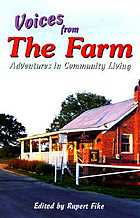 Voices from the farm : adventures in community living