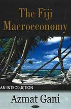 The Fiji macroeconomy : an introduction