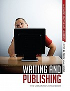 Writing and publishing : the librarian's handbook