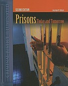 Prisons : today and tomorrow