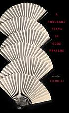 A thousand years of good prayers : stories