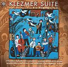 Klezmer suite : [music of Sid Robinovitch].