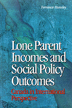 Lone parent incomes and social policy outcomes : Canada in international perspective