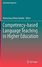 Competency-based language teaching in higher education.
