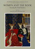 Women and the book : assessing the visual evidence