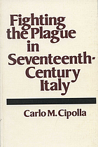 Fighting the plague in seventeenth-century Italy