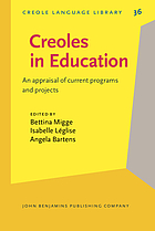 Creoles in education : an appraisal of current programs and projects