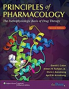 Principles of pharmacology : the pathophysiologic basis of drug therapy