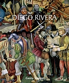 Diego Rivera : his art and his passions