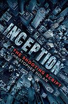 Inception : the shooting script