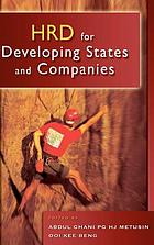 HRD for developing states and companies : proceedings of the 2005 Brunei Darussalam AEMC Convention