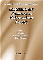 Proceedings of the Third International Workshop on Contemporary Problems in Mathematical Physics : Cotonou, Republic of Benin, 1-7 November 2003