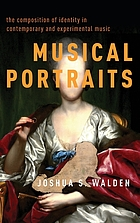 Musical portraits. The composition of identity in contemporary and experimental music.