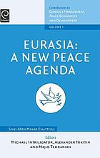 Eurasia, a new peace agenda