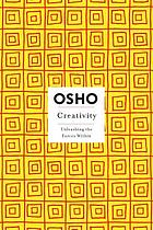 Creativity : unleashing the forces within