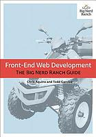 Front-end web development : the Big Nerd Ranch guide
