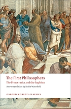 The first philosophers : the presocratics and sophists