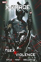 X-force. Sex + violence