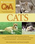 Smithsonian Q & A : the ultimate question and answer book. Cats