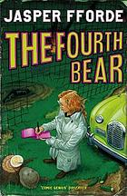 The fourth bear : an investigation with the Nursery Crime Division