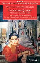 Courtesans' quarter : a translation of Bazaar-e-Husn