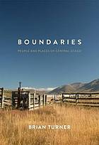 Boundaries : people and places of central Otago