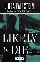 Likely to die