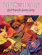 Knits from the heart : quick projects for generous giving
