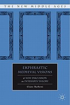 Ekphrastic medieval visions : a new discussion in interarts theory