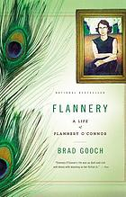 Flannery : a life of Flannery O'Connor