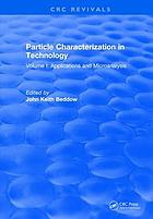 Particle characterization in technology. Volume I, Application and microanalysis
