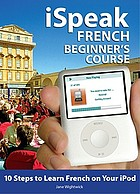 ISpeak French : beginner's course
