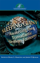 Sleeping giant : awakening the Transatlantic services economy