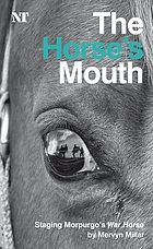 The horse's mouth : staging Morpurgo's War horse