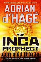 The Inca prophecy
