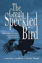 The great speckled bird : multicultural politics and education policymaking