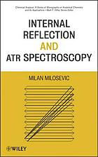 Internal reflection and ATR spectroscopy