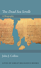 The Dead Sea scrolls : a biography