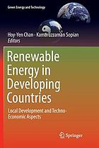 Renewable energy in Developing Countries : local development and techno-economic aspects