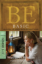 Be basic : believing the simple truth of God's word : OT commentary, Genesis 1-11