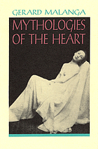 Mythologies of the heart