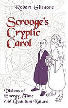 Scrooge's cryptic carol : visions of energy, time, and quantum nature
