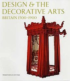 Design & the decorative arts : Britain, 1500-1900
