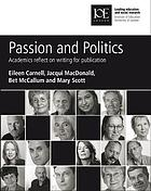 Passion and Politics : Academics Reflect on Writing for Publication.
