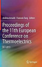 Proceedings of the 11th European conference on thermoelectrics : ECT 2013