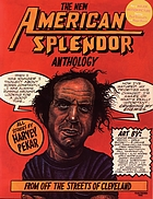 The new American splendor anthology