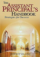 The assistant principal's handbook : strategies for success