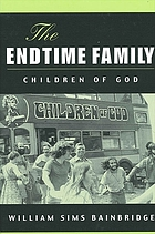 The endtime family : Children of God