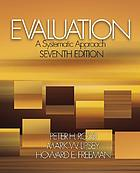 Evaluation : a systematic approach